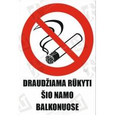 Draudžiama rūkyti šio namo balkonuose