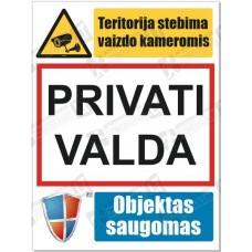 Privati valda; Teritorija stebima vaizdo kameromis; Objektas saugomas