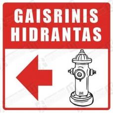 Gaisrinis hidrantas su rodykle į kairę