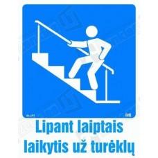 Lipant laiptais laikytis už turėklų