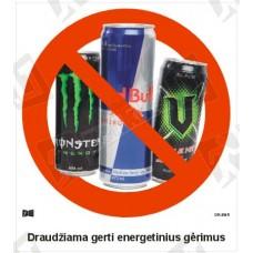 Draudžiama gerti energetinius gėrimus